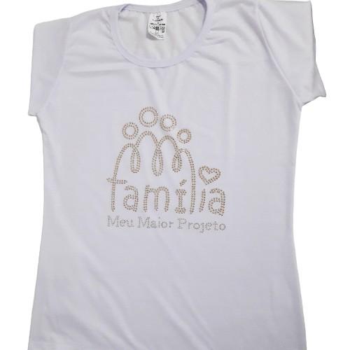 Camisa Branca Strass Família Meu Maior Projeto