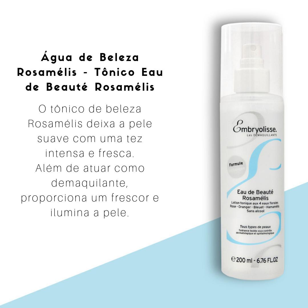 Água de Beleza Rosamélis - Tônico Eau de Beauté Rosamélis Embryolisse