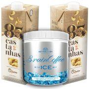 1 Brain Coffee ICE com MCT 200g e 2 Leite Vegetal 85 Castanhas 1lt