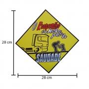 Placa Decorativa Amarela PVC Para Caminhão O Reencontro é a Melhor Parte da Saudade