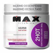 2HOT 360g Max Titanium