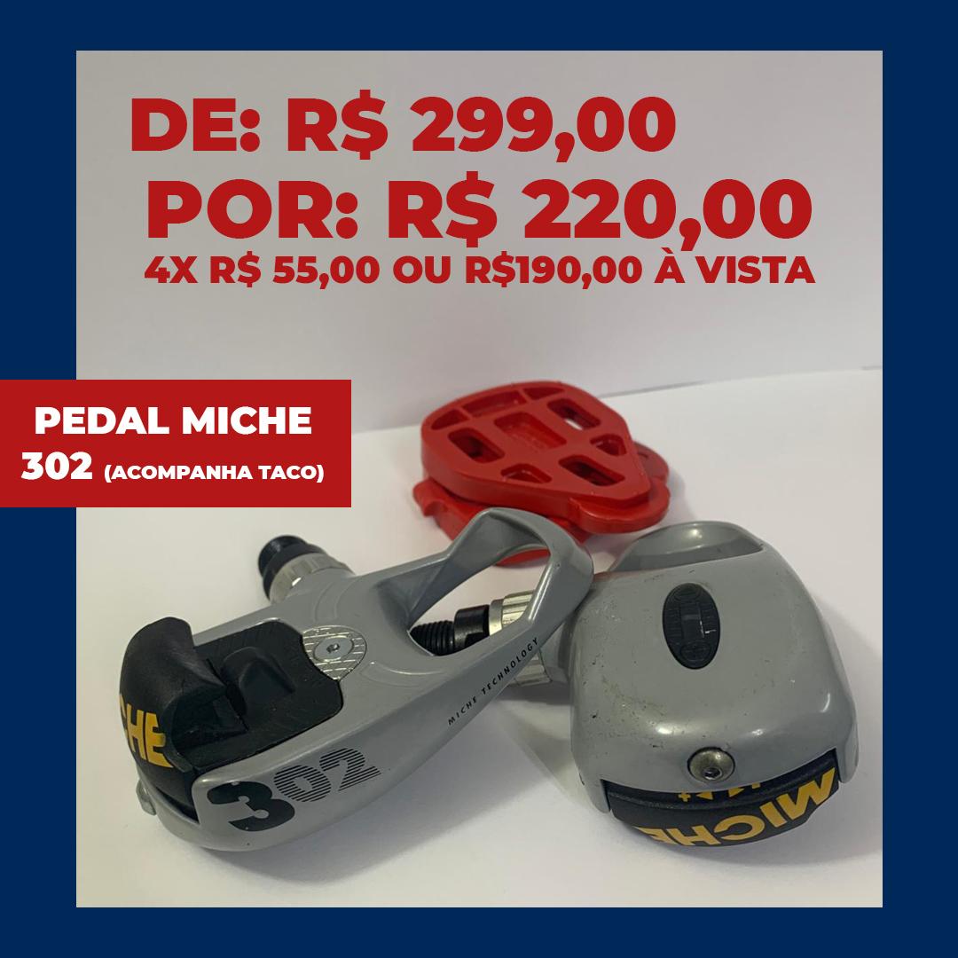 PEDAL MICHE - 302 - ACOMPANHA TACO