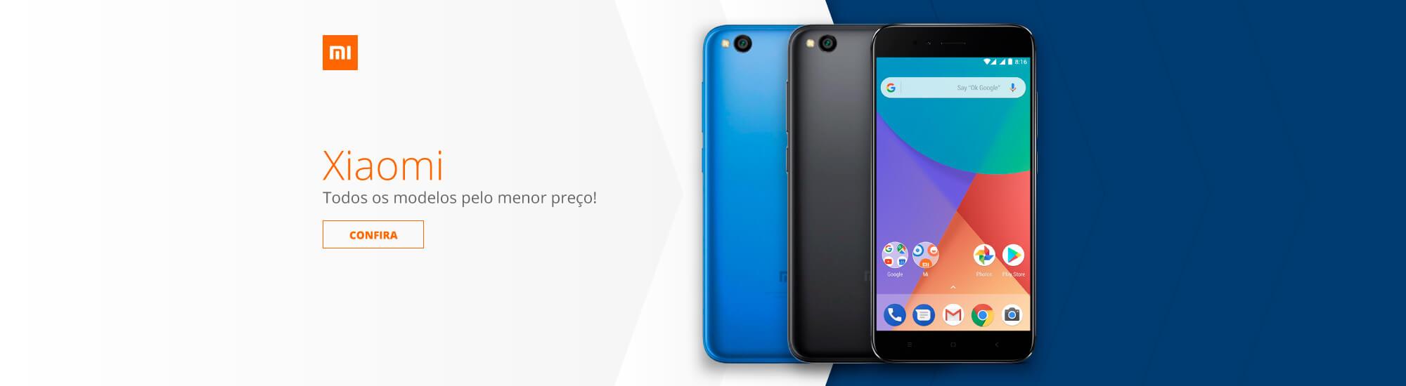 Xiaomi: Todos os modelos pelo menor preço!