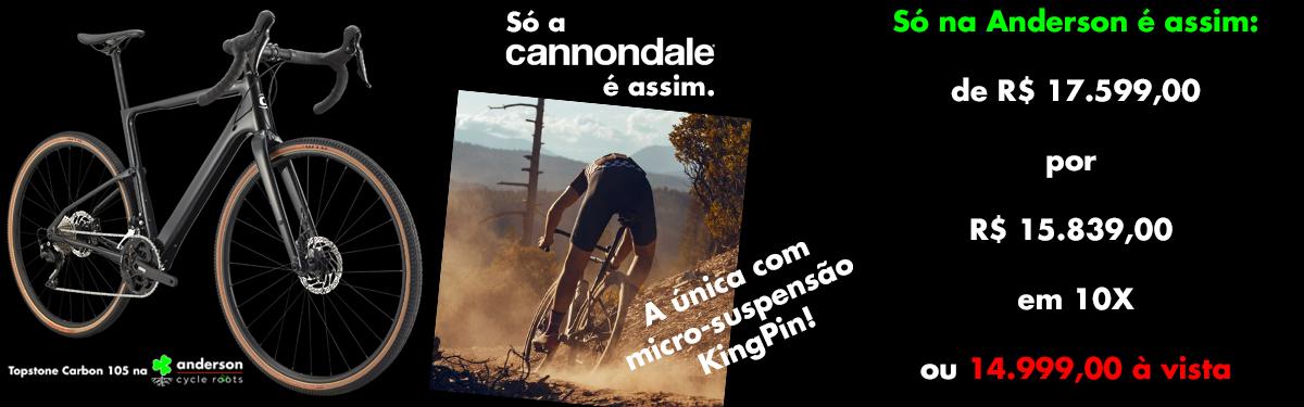 Cannondale Topstone 105  a gravel mais evoluída do mundo na Anderson Cycle Roots