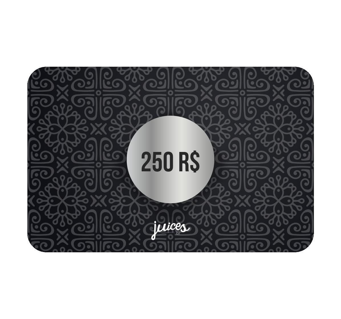 Cartão Presente Online - R$250,00