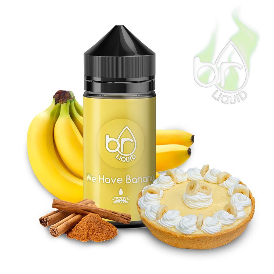 We Have Banana