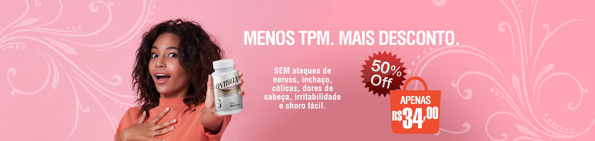 Para atenuar os efeitos da TPM e da menopausa, Soymax é 100%.
