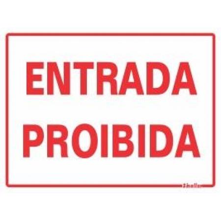 PLACA ENTRADA PROIBIDA 15 X 20 SINALIZE