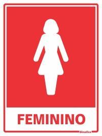 PLACA FEMININO 15 X 20 SINALIZE