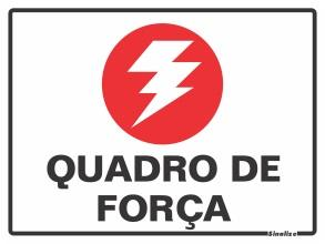 PLACA PVC QUADRO DE FORÇA SINALIZE