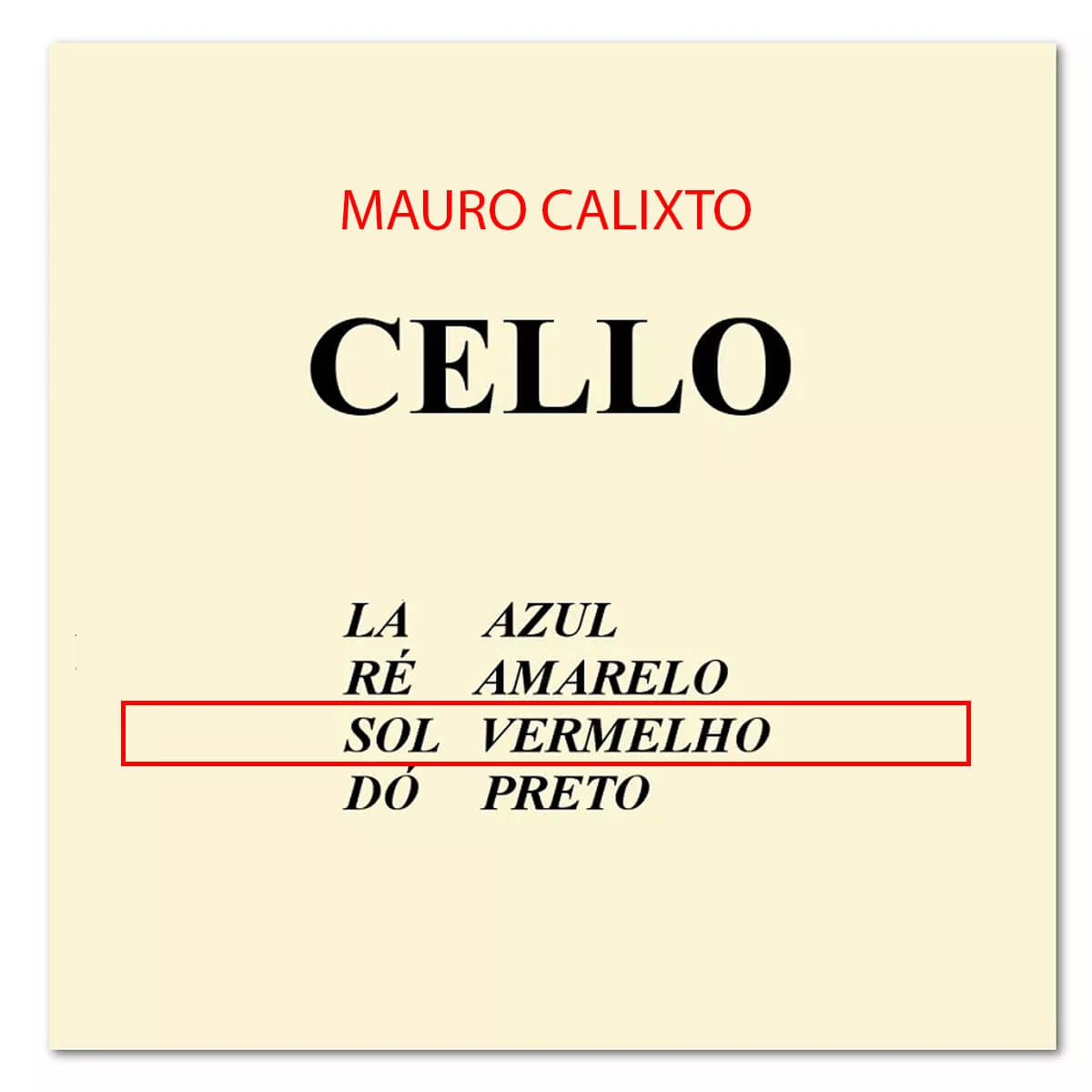 Encordoamento Para Cello - Mauro Calixto