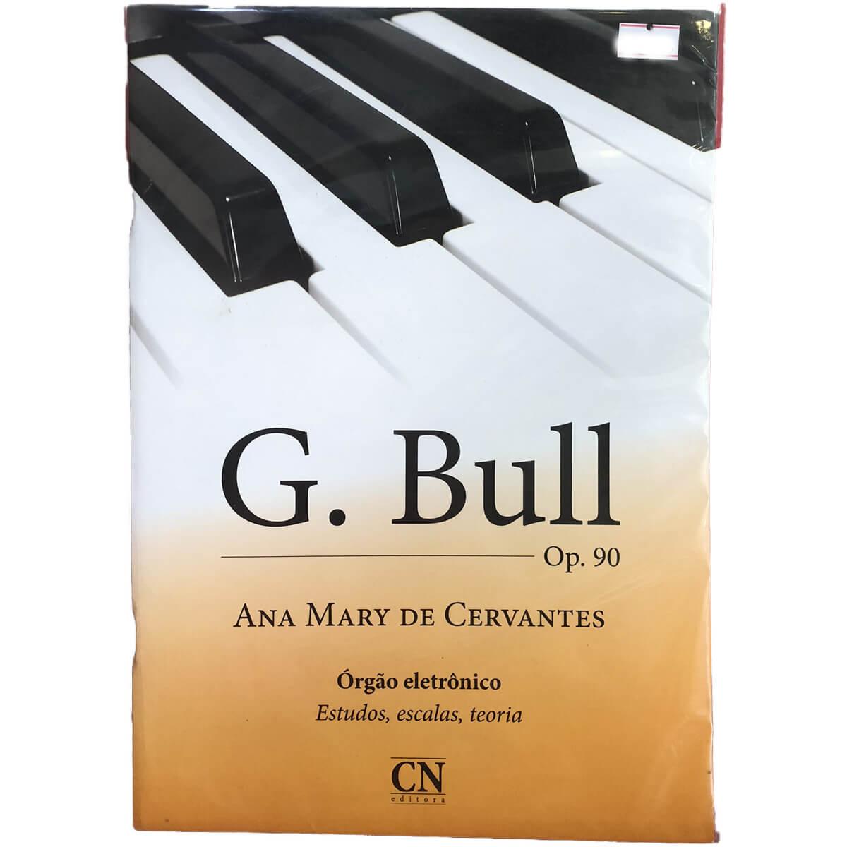 Método - G. Bull - Órgão - Ana Mary De Cervantes