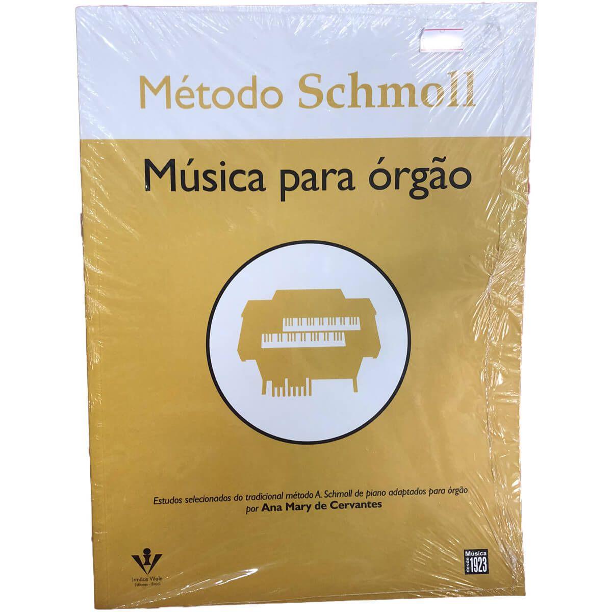 Método - Schmoll -  Órgão - Ana Mary De Cervantes
