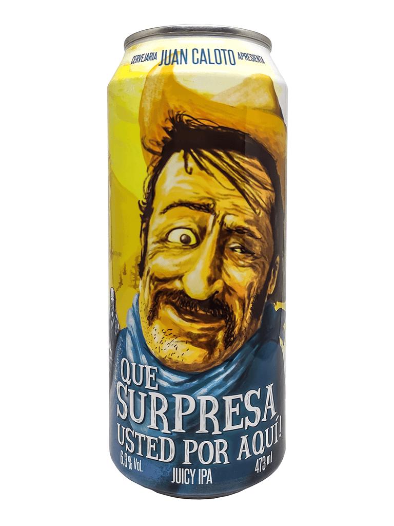 Cerveja Juan Caloto Que Surpresa Usted Por Aqui 473ml
