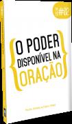 BREAK 2 - PODER DISPONÍVEL NA ORAÇÃO
