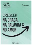 Cruz de Malta | Aluno | Crescer na Graça, na Palavra e no Amor | 2021/1