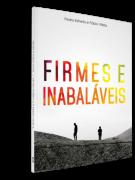 FIRMES E INABALÁVEIS