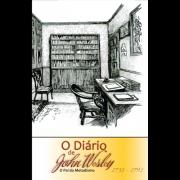 O Diário De John Wesley - O Pai Do Metodismo