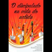 O Discipulado Na Vida Do Artista