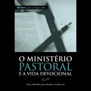 O Ministério Pastoral E A Vida Devocional