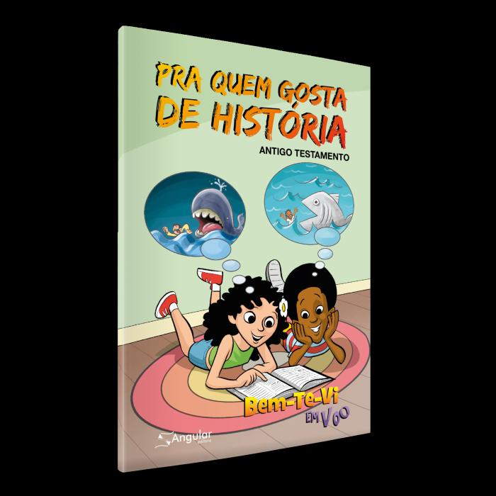 Bem-Te-Vi Em Voo – (Aluno/A) – Pra Quem Gosta De História – AT 2019/1