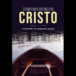 Companheirismo Em Cristo