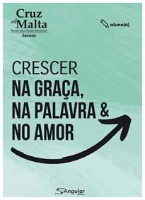 Cruz de Malta   Aluno   Crescer na Graça, na Palavra e no Amor   2021/1