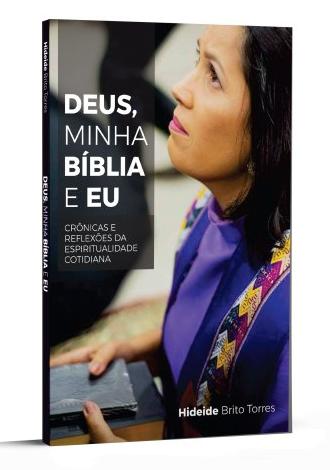 DEUS, MINHA BÍBLIA E EU