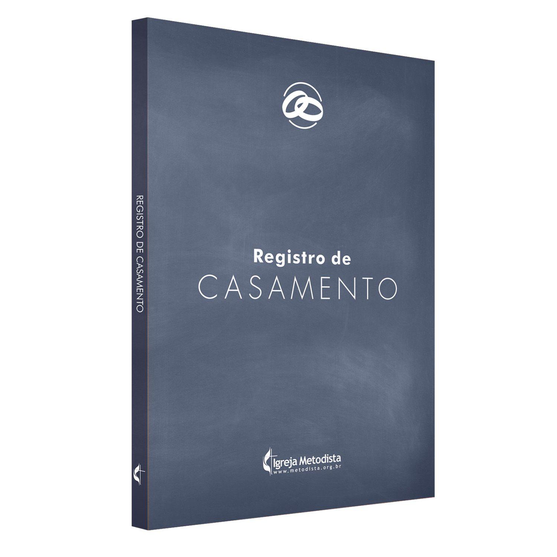 LIVRO DE REGISTRO DE CASAMENTO METODISTA