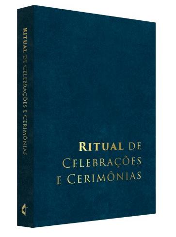 RITUAL DE CELEBRAÇÕES E CERIMONIAS