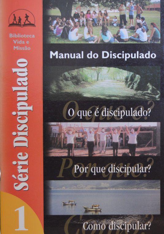 SERIE DISCIPULADO - MANUAL DO DISCIPULADO