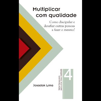 Série Discipulado - Multiplicar Com Qualidade