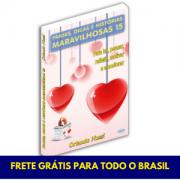 Frases, Dicas e Histórias Maravilhosas - Vol. 15 - FRETE GRÁTIS
