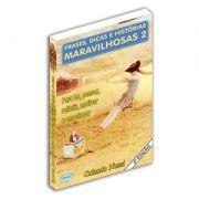 Frases, Dicas e Histórias Maravilhosas - Volume 02