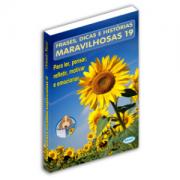 LANÇAMENTO 2020 - Frases, Dicas e Histórias Maravilhosas - Volume 19