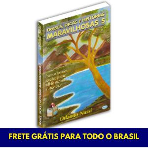 Frases, Dicas e Histórias Maravilhosas - Vol. 05 - FRETE GRÁTIS