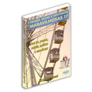 Frases, Dicas e Histórias Maravilhosas - Volume 17