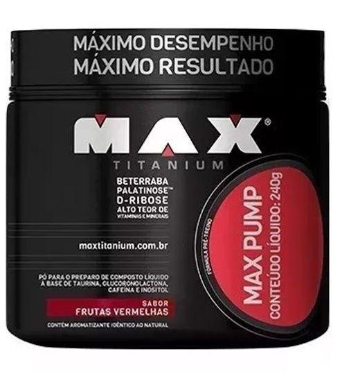 Max Pump - 240 Gramas - Max Titanium