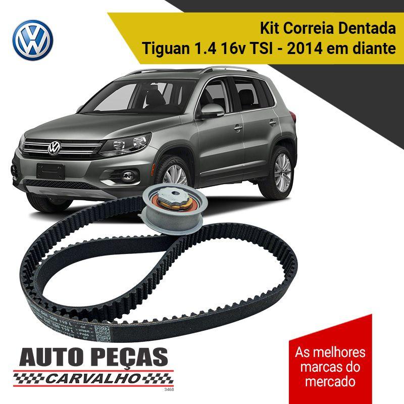 Kit Correia Dentada + Tensor (VW) - Tiguan 1.4 16v TSI - 2014 2015 2016 2017 2018 2019