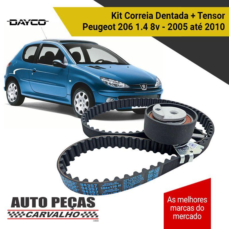 Kit de Correia Dentada (DAYCO) + Tensor - Peugeot 206 1.4 8v - 2005 2006 2007 2008 2009 2010