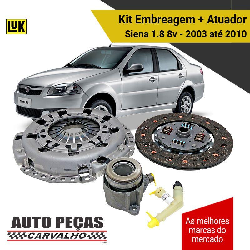 Kit de Embreagem + Atuador (LUK) - Fiat Siena 1.8 8v - 2003 2004 2005 2006 2007 2008 2009 2010