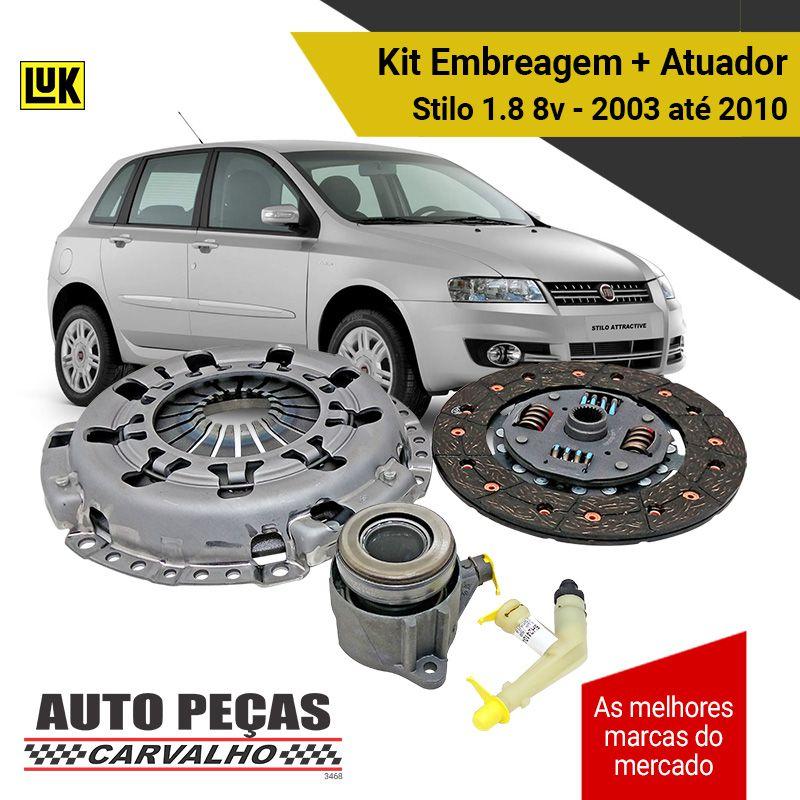 Kit de Embreagem + Atuador (LUK) - Fiat Stilo 1.8 8v - 2003 2004 2005 2006 2007 2008 2009 2010