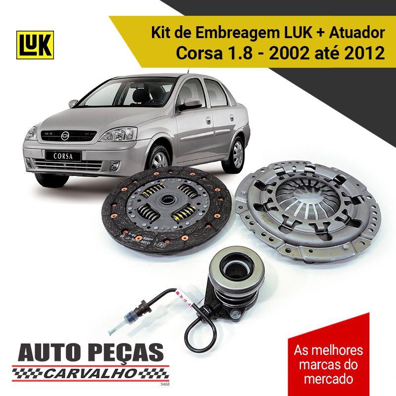 Kit Embreagem (LUK) Corsa 1.8 - 8v / 16v – 2002 2003 2004 2005 2006 2007 2008 2009 2010 2011 2012