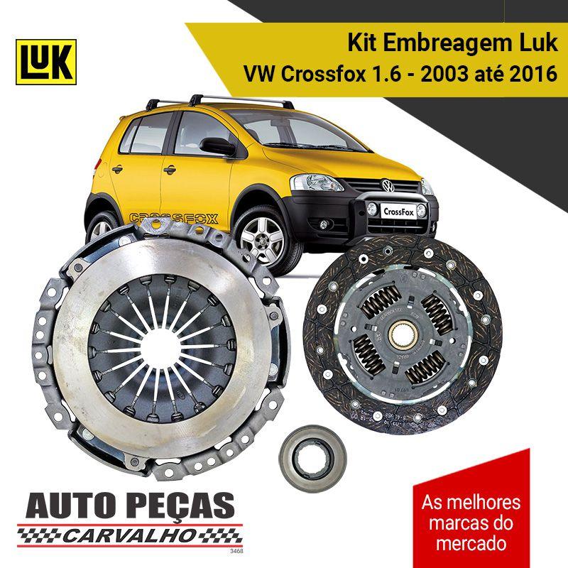 Kit Embreagem (LUK) - Volkswagen Crossfox 1.6 - 2003 2004 2005 2006 2007 2008 2009 2010 2011 2012 2013 2014 2015 2016
