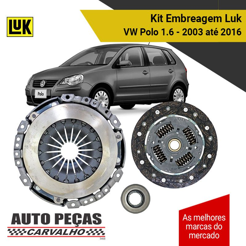 Kit Embreagem (LUK) - Volkswagen Polo 1.6 - 2003 2004 2005 2006 2007 2008 2009 2010 2011 2012 2013 2014 2015 2016