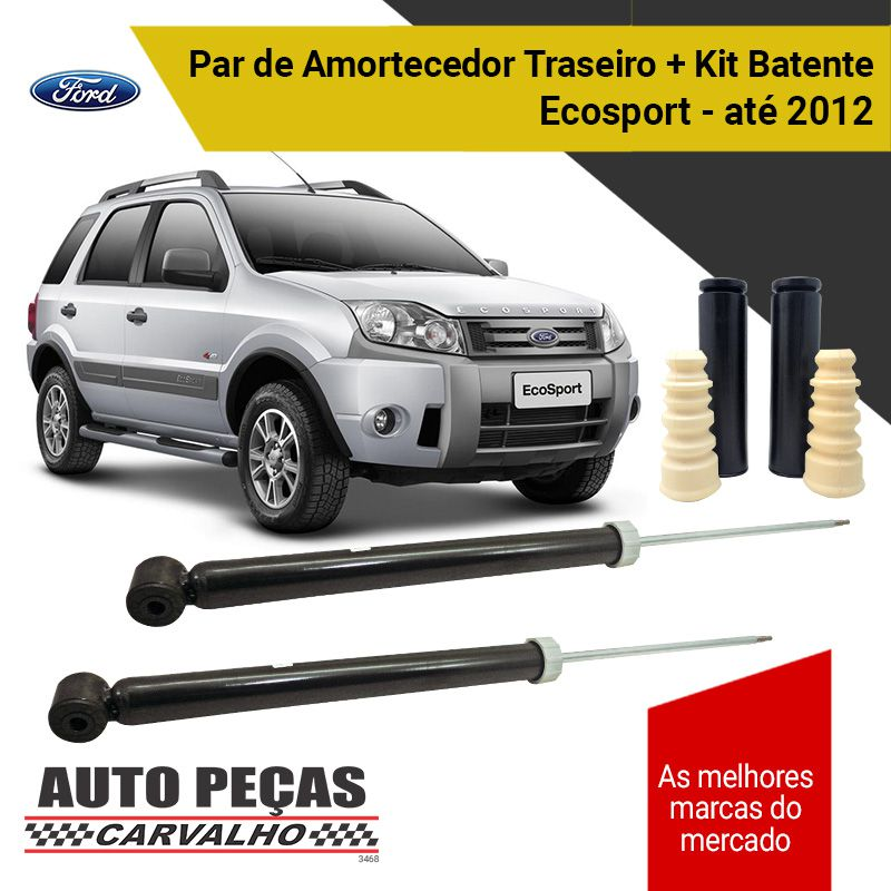Par Amortecedores Traseiro (FORD) + Kit Batente Ecosport - 2003 2004 2005 2006 2007 2008 2009 2010 2011 2012