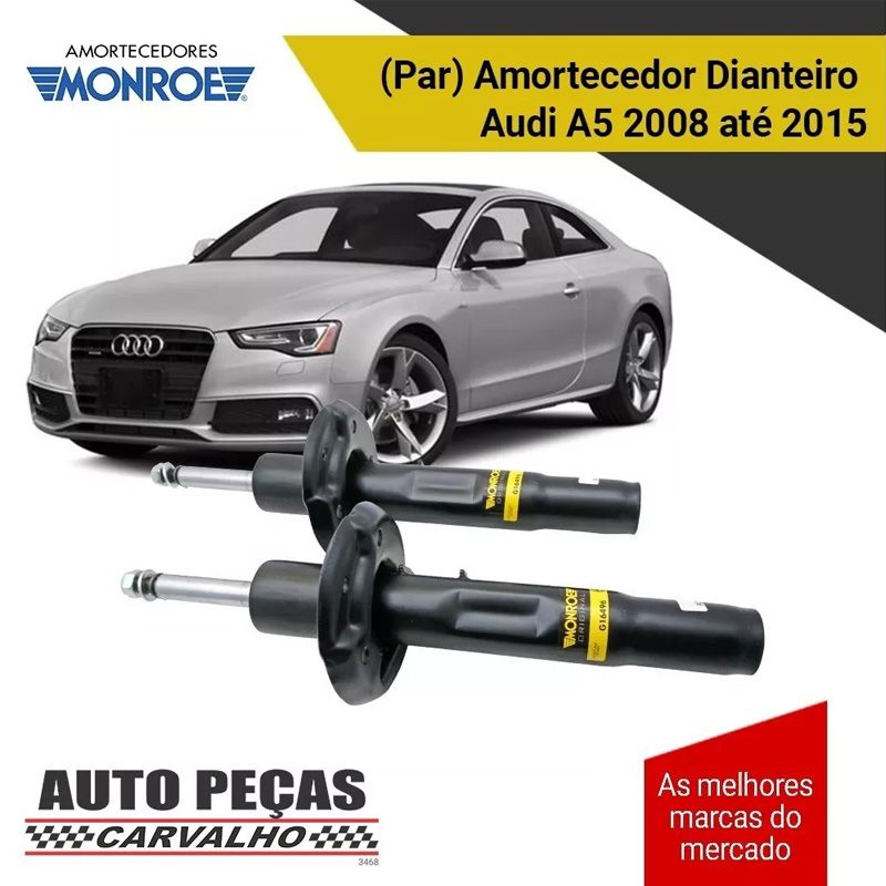 Par de Amortecedor Dianteiro (MONROE) - Audi A5 - 2008 2009 2010 2011 2012 2013 2014 2015