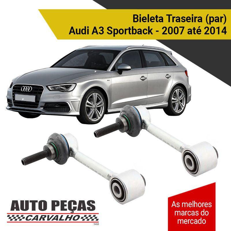 Par de Bieletas da Suspensão Traseira - Audi A3 Sportback - 2007 2008 2009 2010 2011 2012 2013 2014