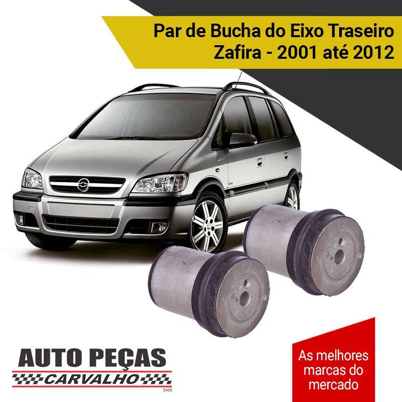 Par de Bucha do Eixo Traseiro -  GM Zafira - 2001 2002 2003 2004 2005 2006 2007 2008 2009 2010 2011 2012