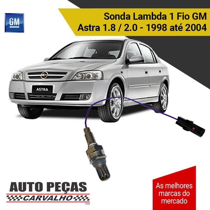 Sonda Lambda 1 Fio (GM) - GM Astra 1.8 / 2.0 8v - 1998 1999 2000 2001 2002 2003 2004